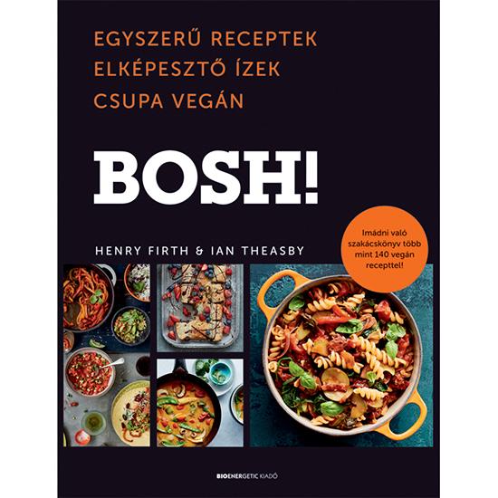 bosh egyszerű receptek receptköny vegánblog