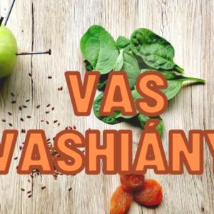 Vas, vashiány a növényi étrendben